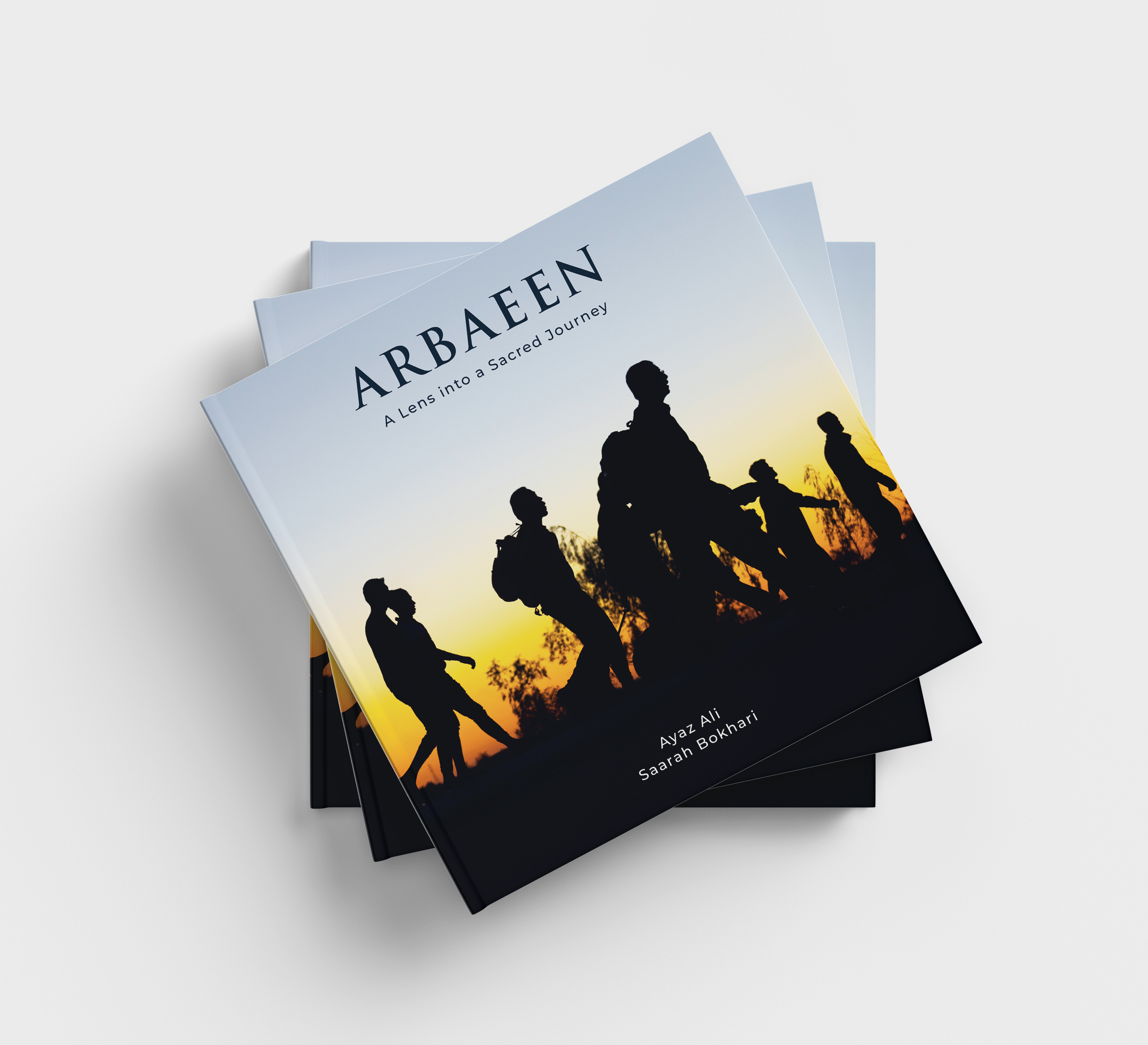 Book Image of 'Arbaeen: A Lens into a Sacred Journey'